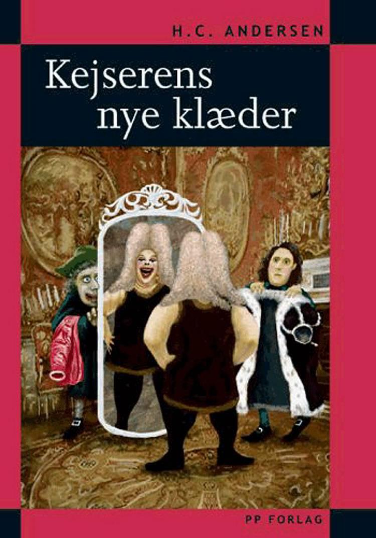 Kejserens nye klæder af H.C. Andersen og Clara Wedersøe Strunge