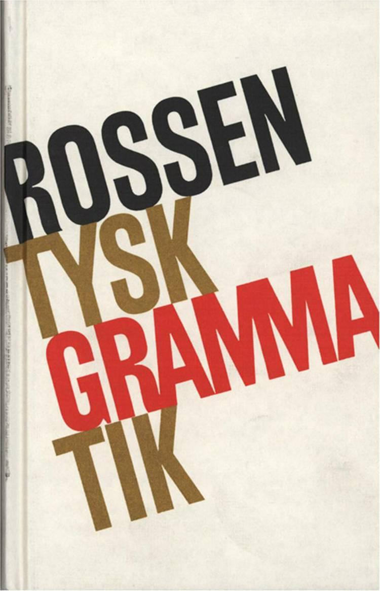 Tysk grammatik af A. Rossen