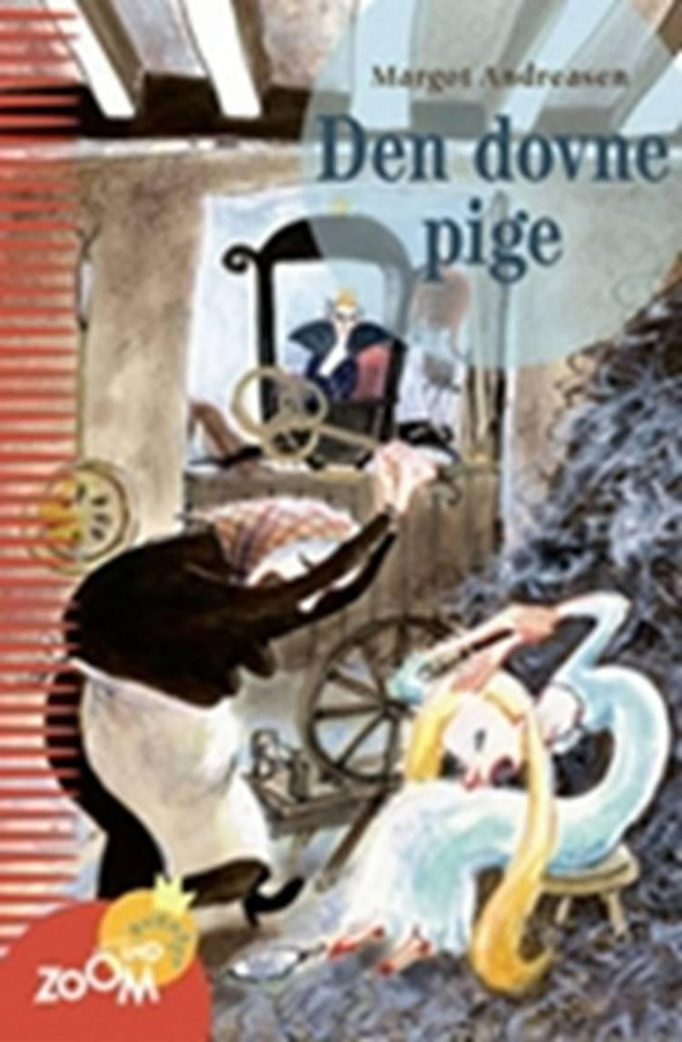 Den dovne pige og andre eventyr om at være snu af Margot Andreasen