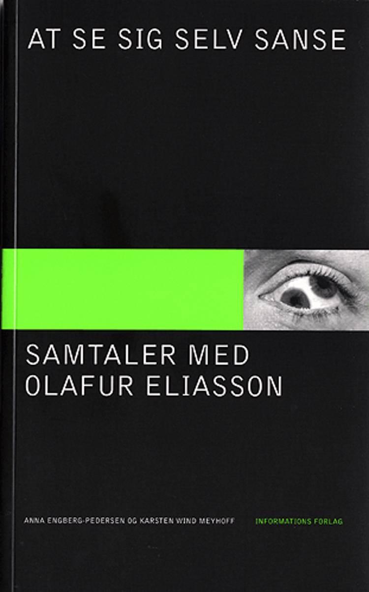 At se sig selv sanse af Karsten Wind Meyhoff, Olafur Eliasson og Anna Engberg-Pedersen