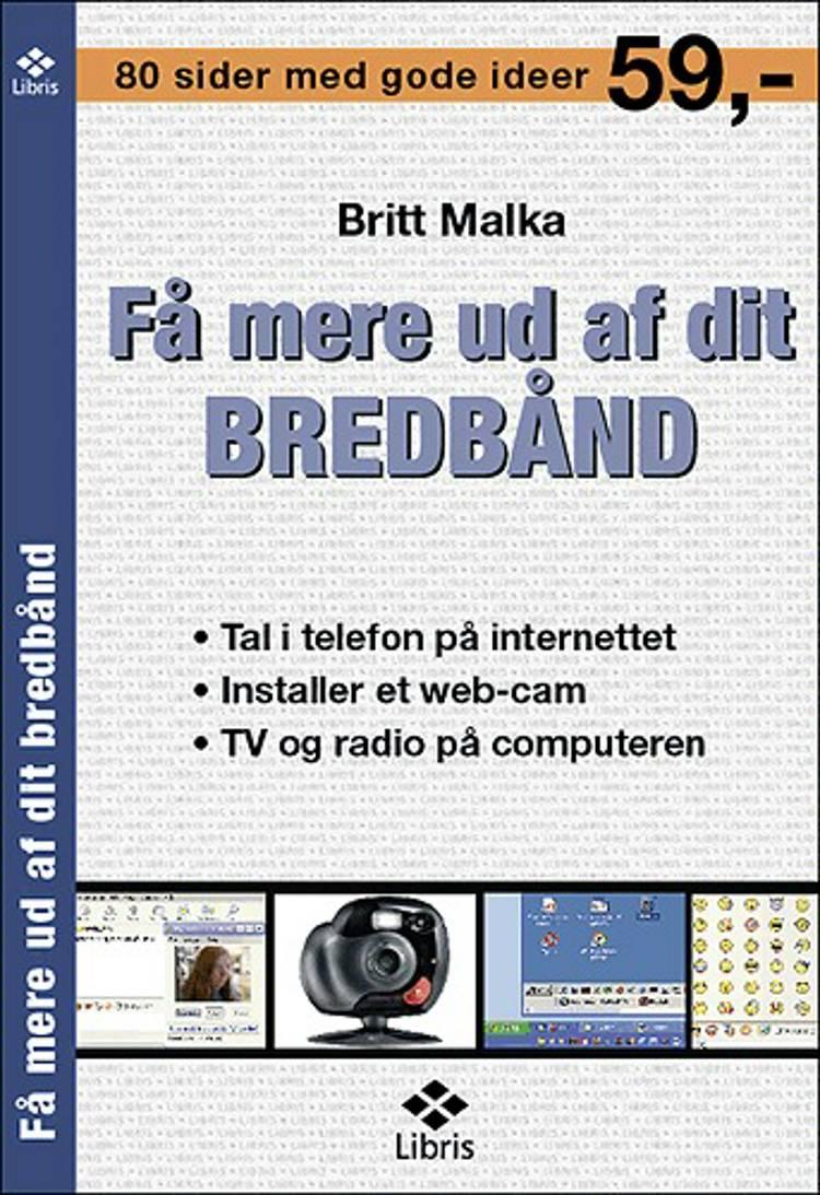 Få mere ud af dit bredbånd af Britt Malka
