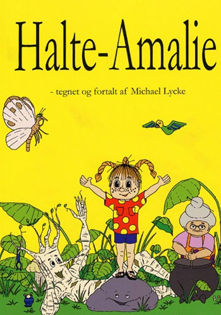Halte-Amalie af Michael Lycke