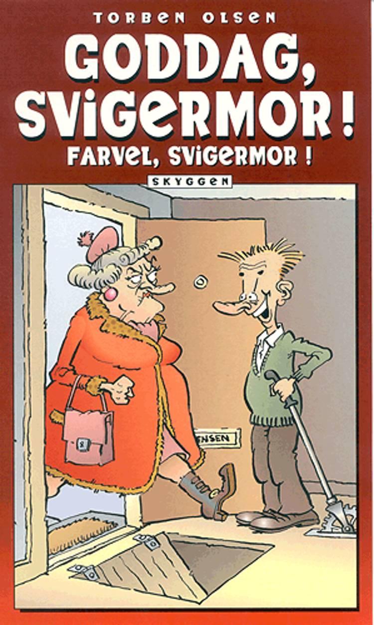 Goddag, svigermor! farvel svigermor! af Torben Olsen