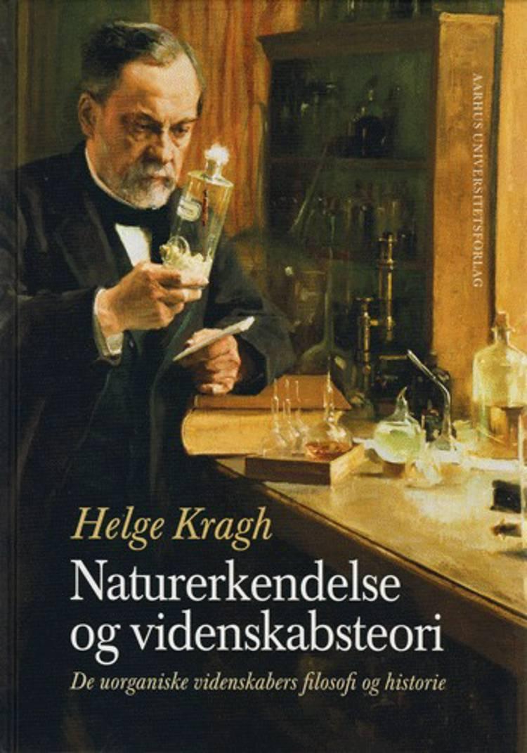 Naturerkendelse og videnskabsteori af Helge Kragh