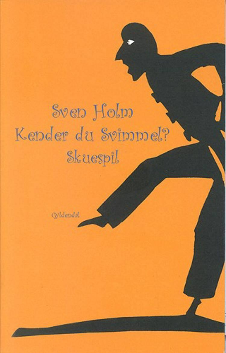 Kender du Svimmel? af Sven Holm