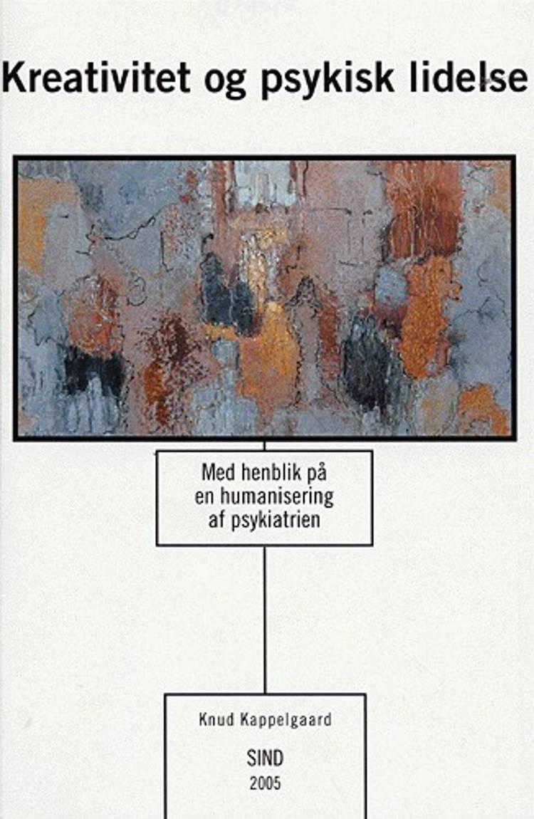 Kreativitet og psykisk lidelse af Knud Kappelgaard
