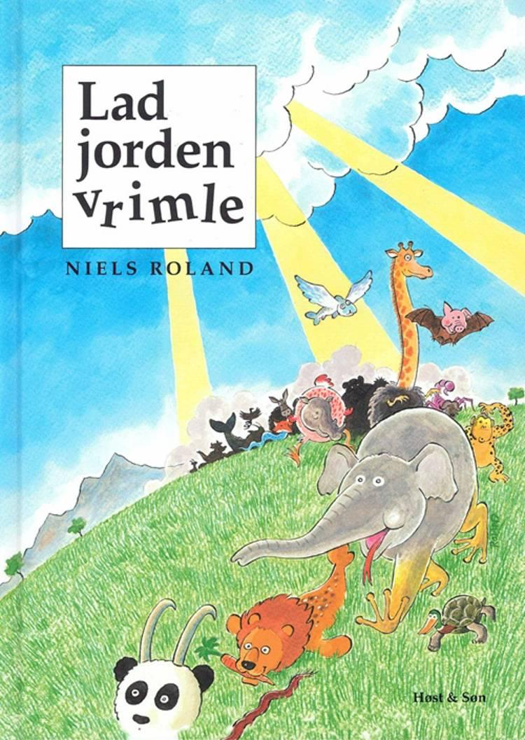 Lad jorden vrimle af Niels Roland