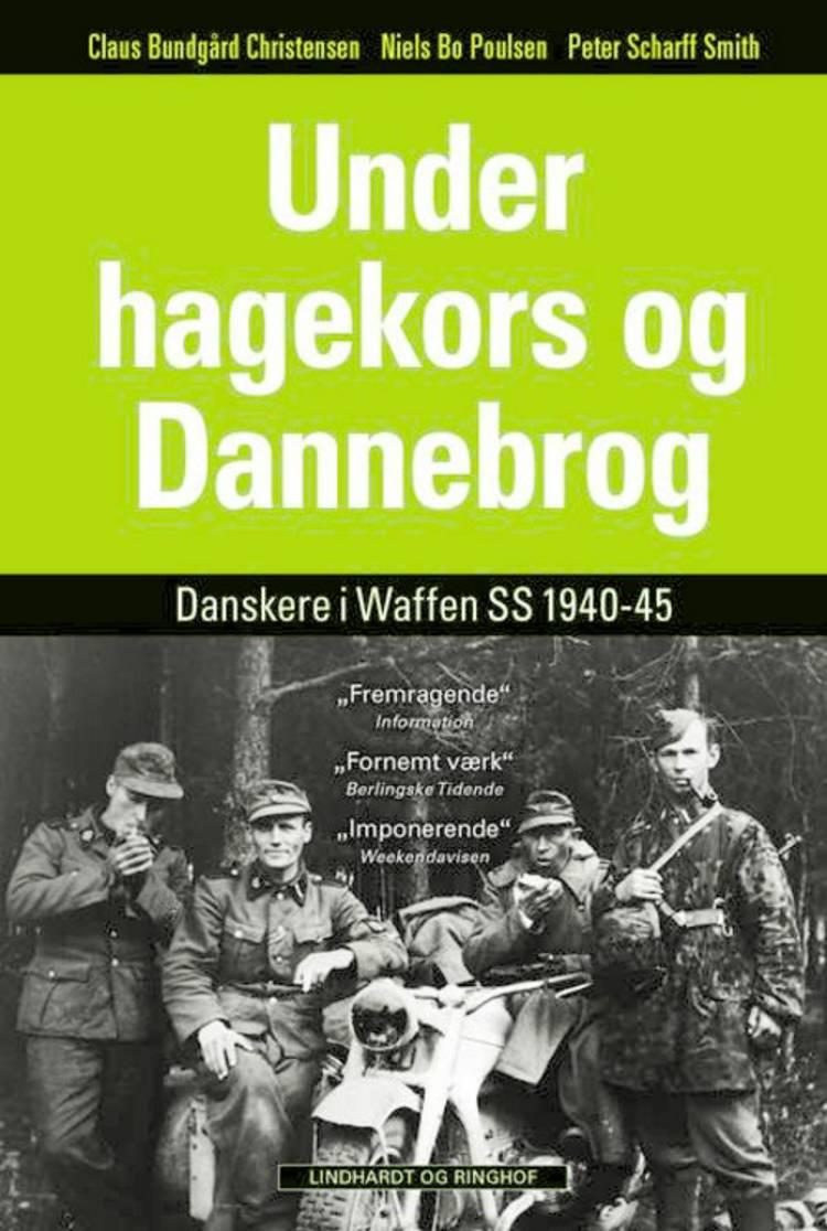 Under hagekors og Dannebrog af Claus Bundgård Christensen, Peter Scharff Smith og Niels Bo Poulsen