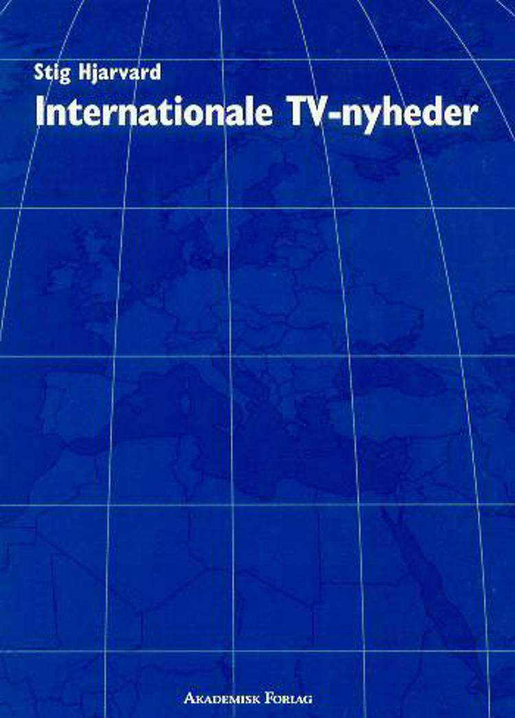 Internationale TV-nyheder af Stig Hjarvard
