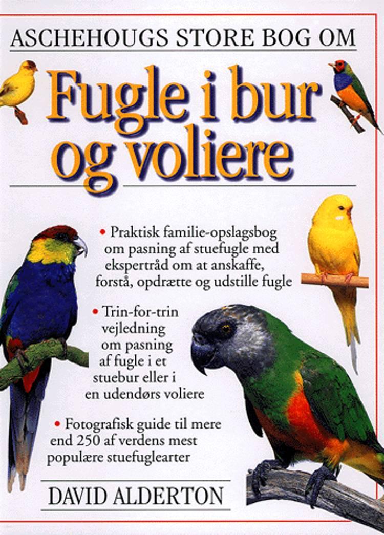 Aschehougs store bog om fugle i bur og voliere af David Alderton