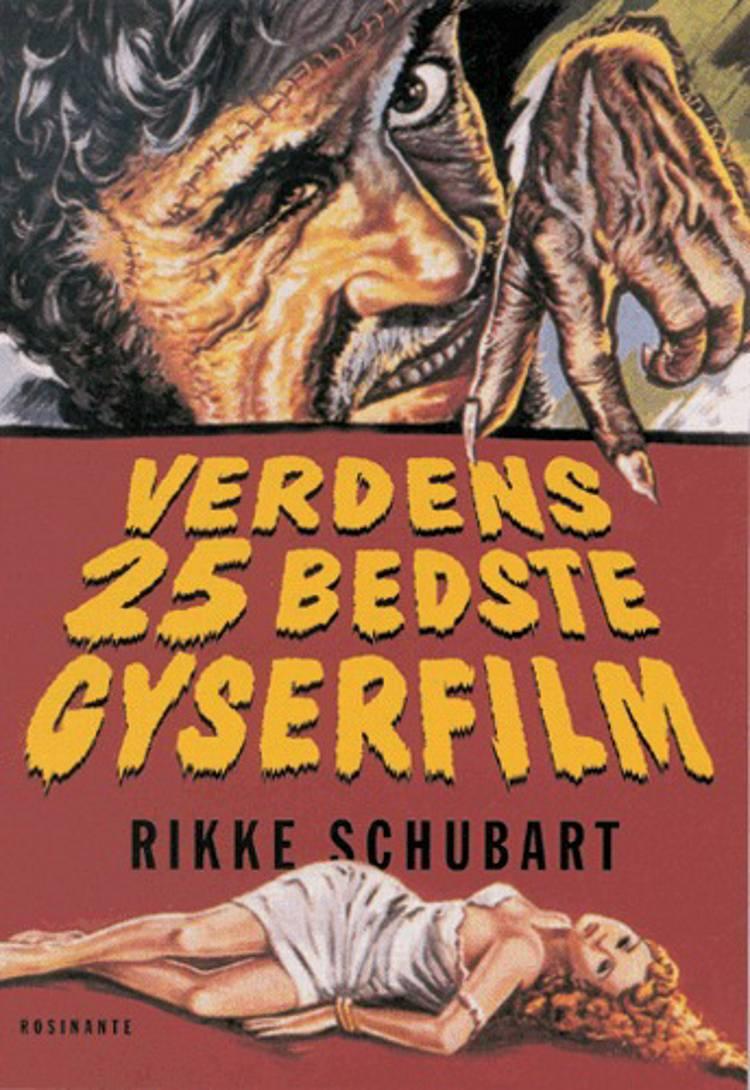 Verdens 25 bedste gyserfilm af Rikke Schubart