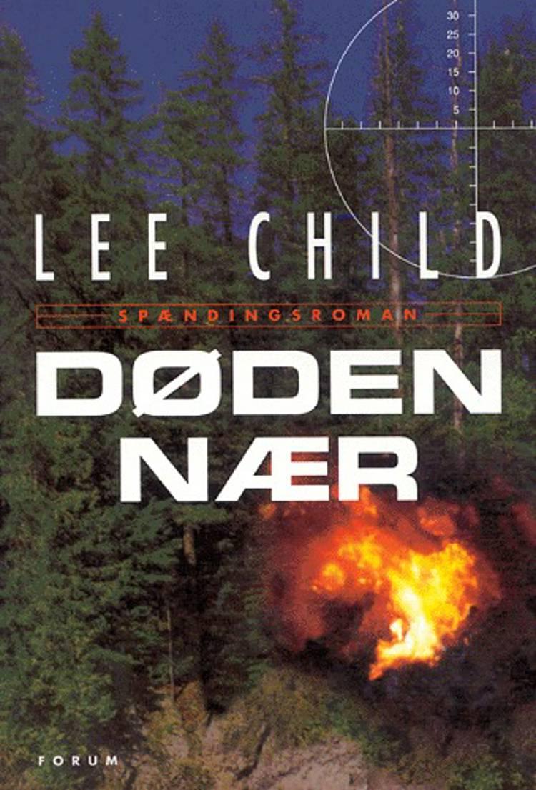 Døden nær af Lee Child