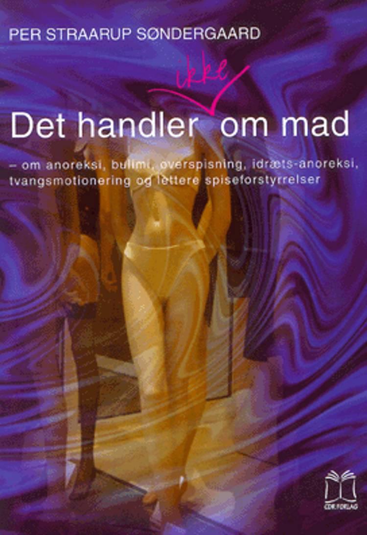 Det handler ikke om mad af Per Straarup Søndergaard