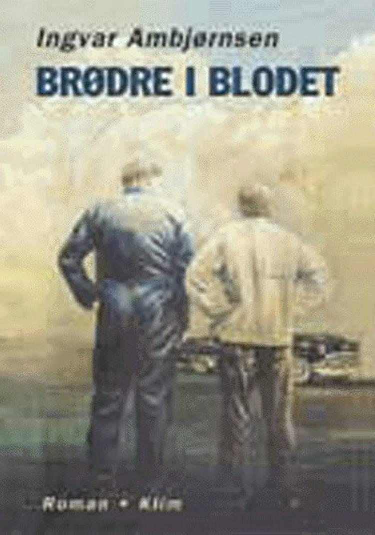 Brødre i blodet af Ingvar Ambjørnsen