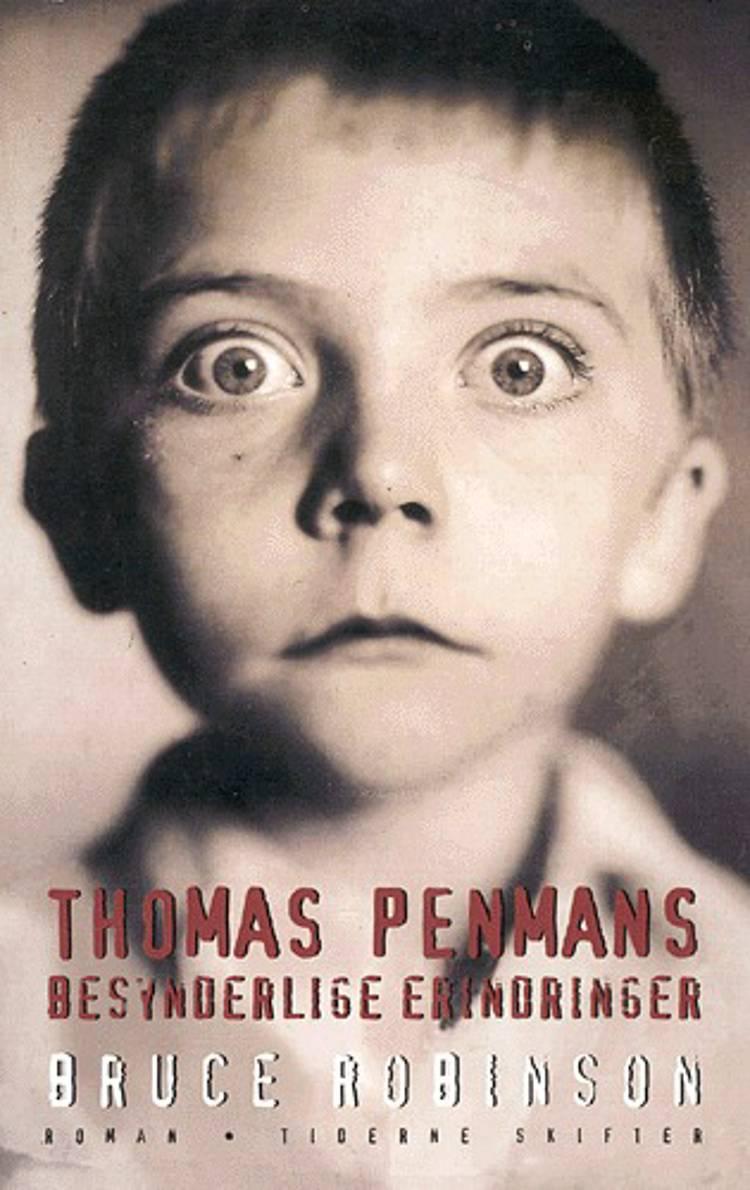 Thomas Penmans besynderlige erindringer af Bruce Robinson
