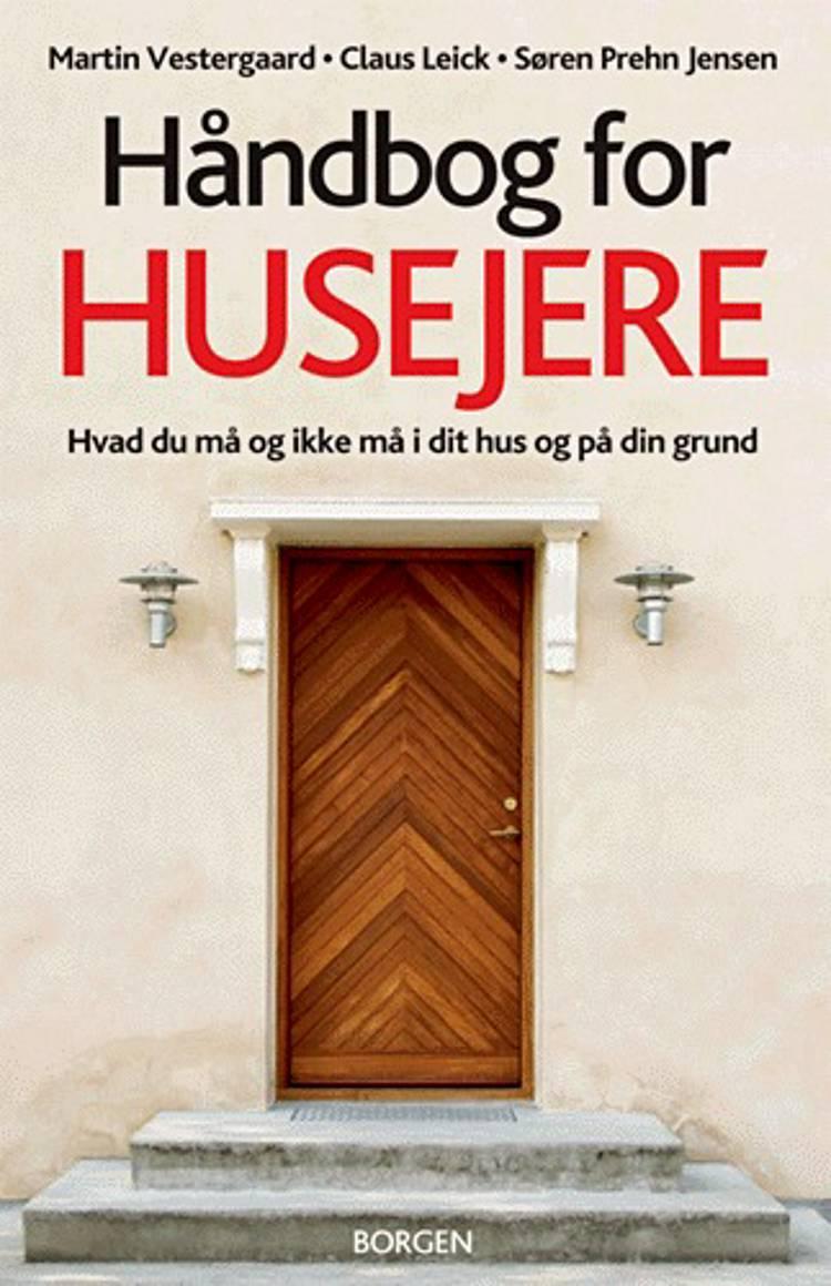 Håndbog for husejere af Claus Leick, Martin Vestergaard og Søren Prehn Jensen