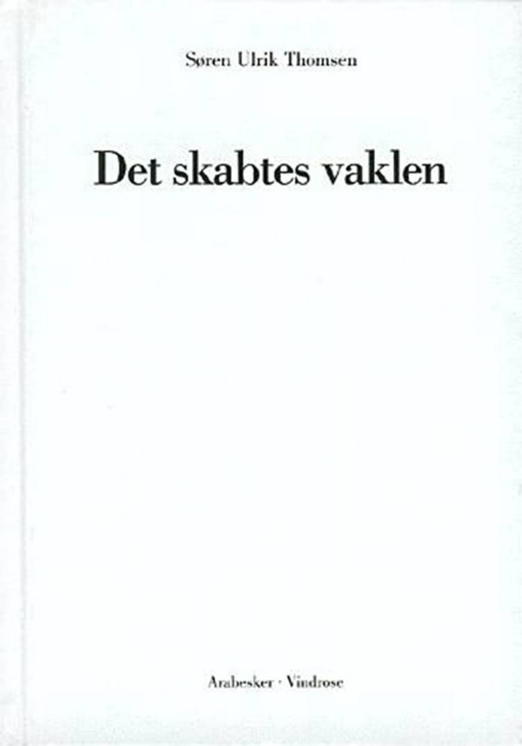 Det skabtes vaklen af Søren Ulrik Thomsen