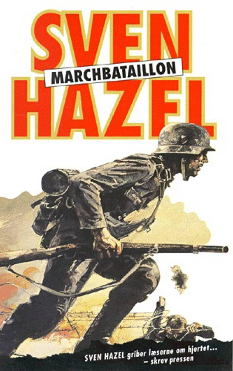 Marchbataillon af Sven Hazel