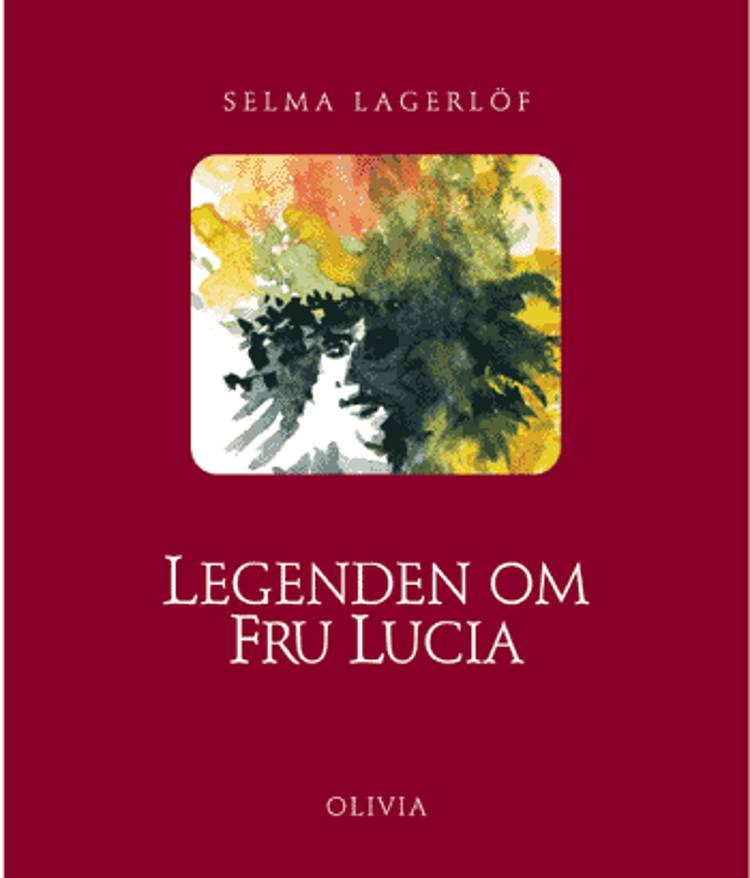 Legenden om fru Lucia af Selma Lagerlöf
