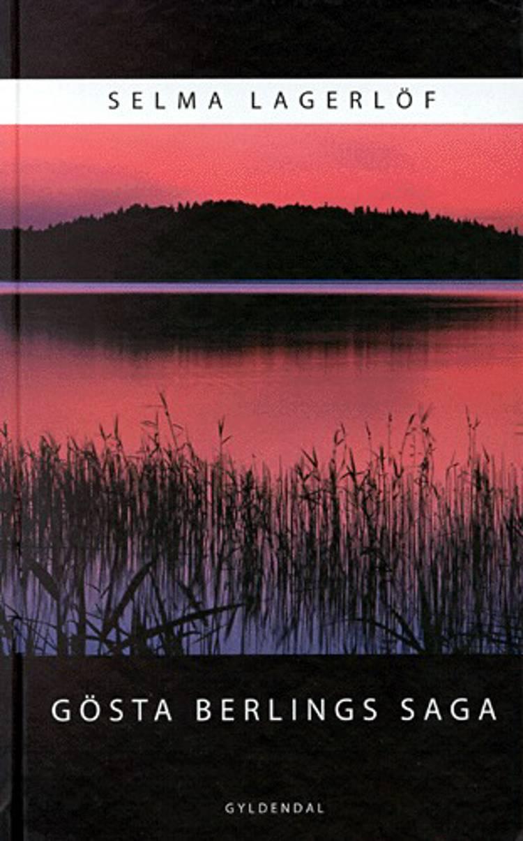 Gösta Berlings saga af Selma Lagerlöf
