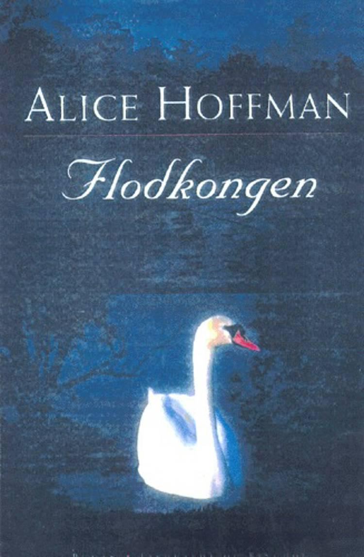 Flodkongen af Alice Hoffman