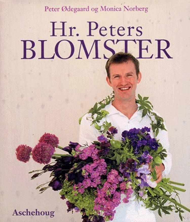 Hr. Peters blomster af Peter Ødegaard og Monica Norberg