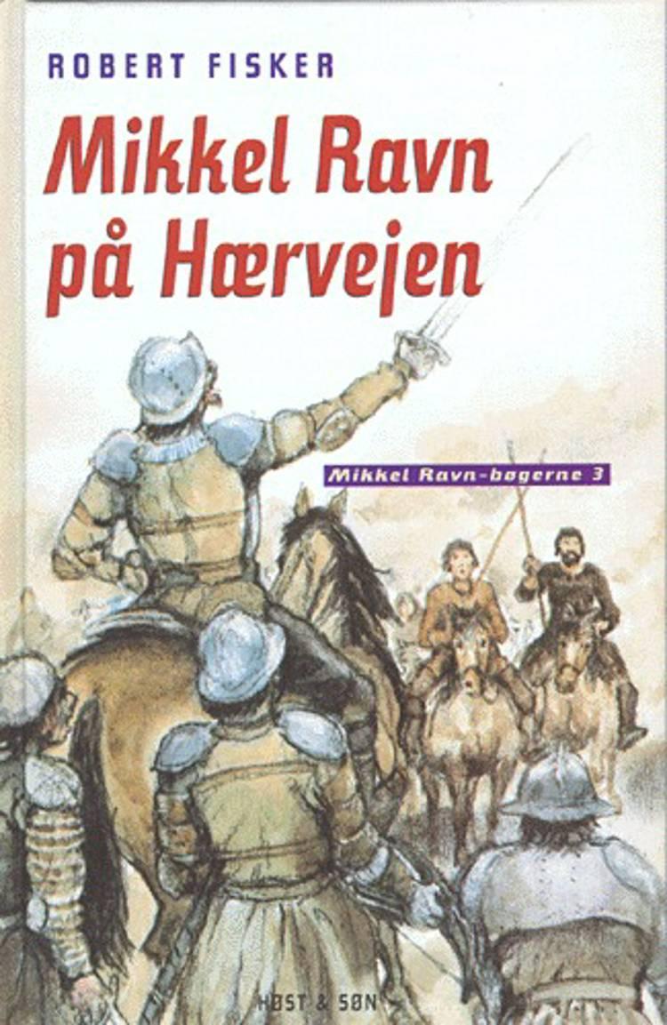 Mikkel Ravn på Hærvejen af Robert Fisker