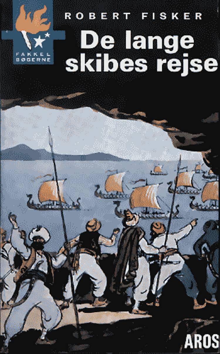 De lange skibes nat af Robert Fisker