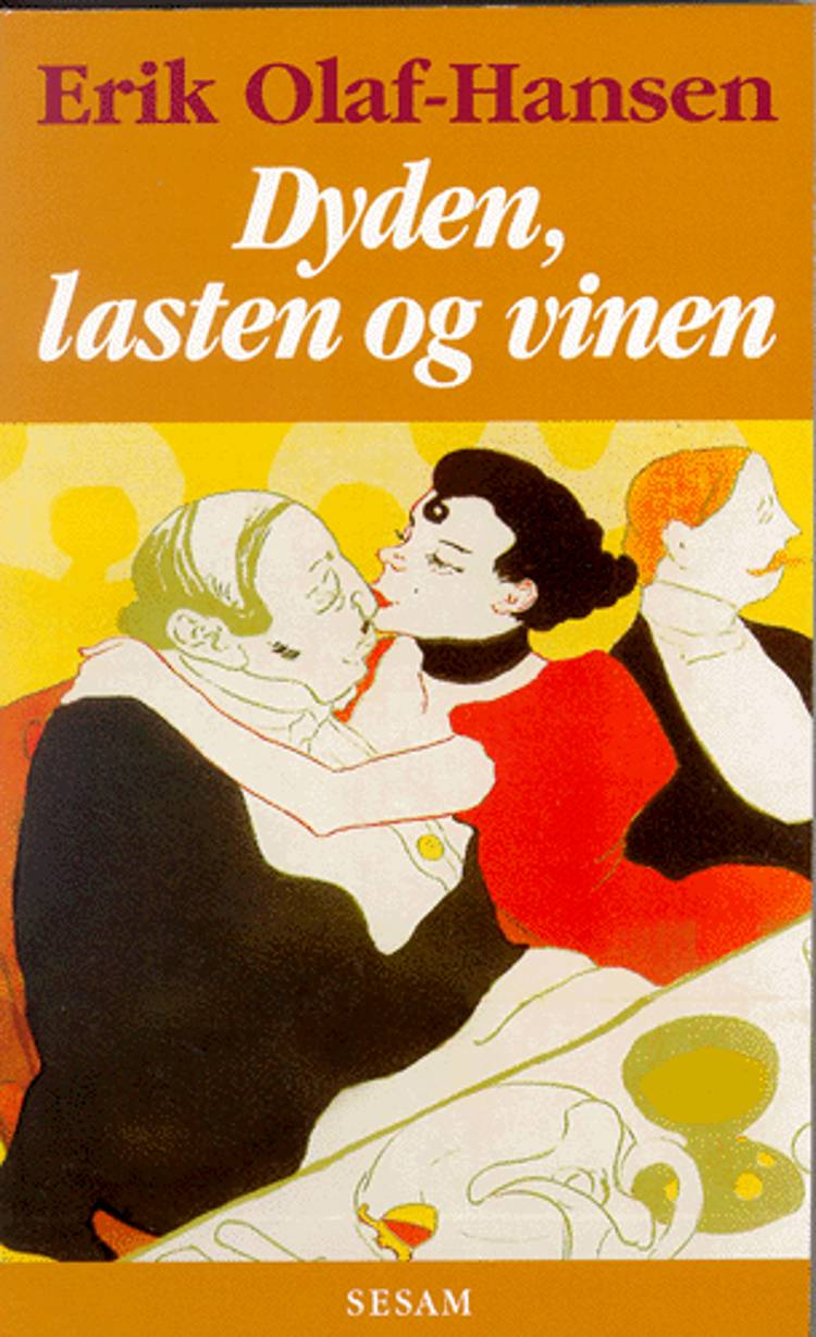 Dyden, lasten og vinen af Erik Olaf-Hansen