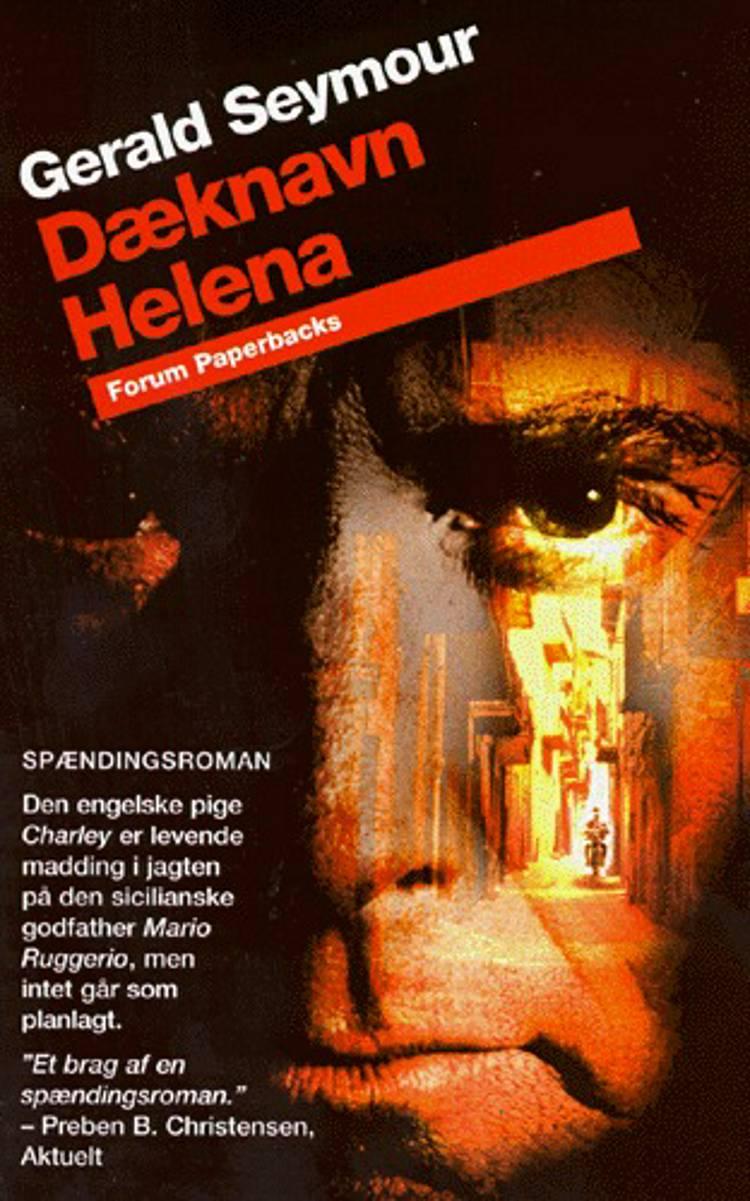 Dæknavn Helena af Gerald Seymour