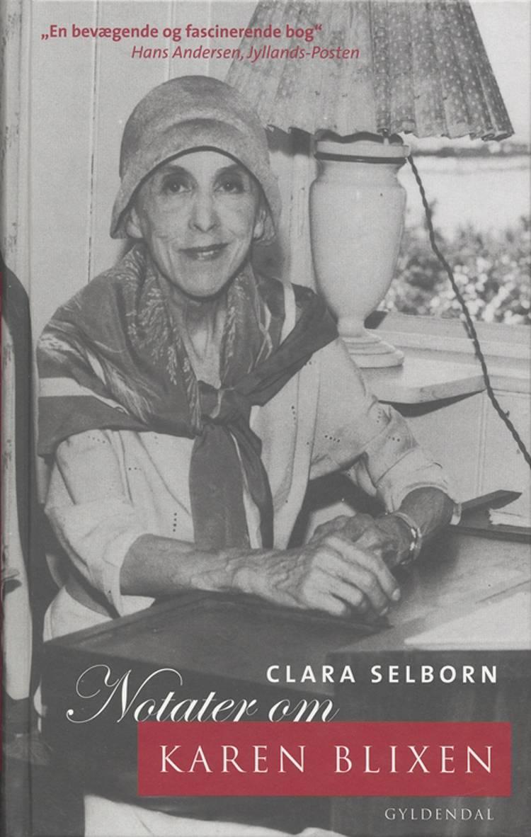 Notater om Karen Blixen af Clara Selborn