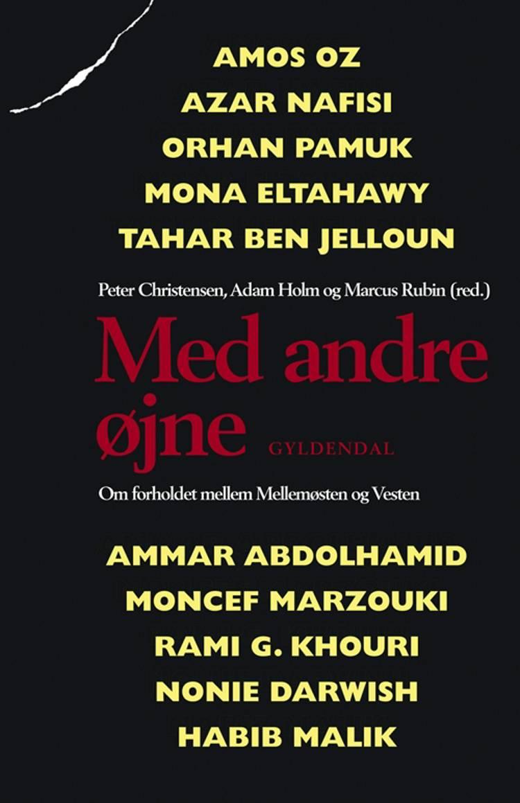 Med andre øjne af Peter Christensen, Marcus Rubin og Adam Holm m.fl.