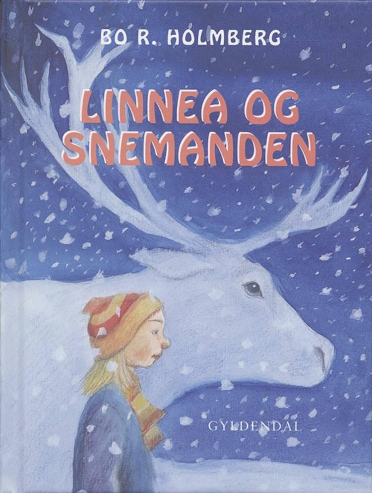 Linnea og snemanden af Bo R. Holmberg
