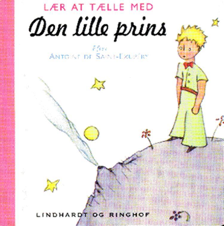 Lær at tælle med Den lille prins af Antoine de Saint-Exupéry