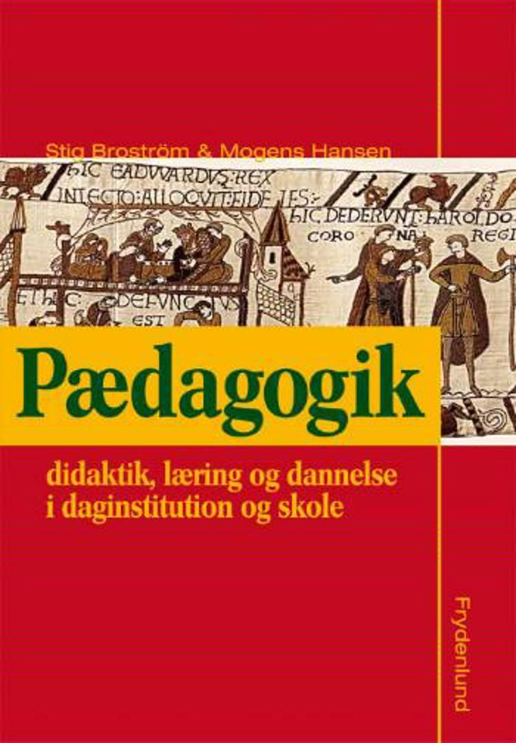 Pædagogik af Stig Broström og Mogens Hansen