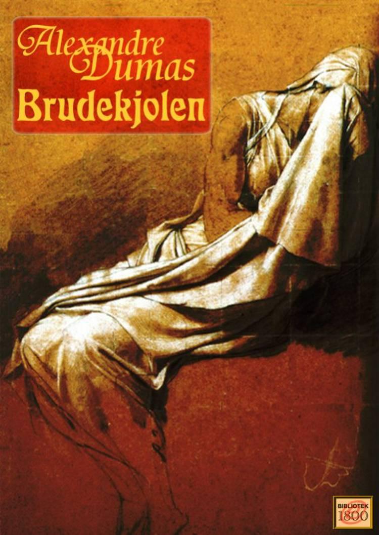 Brudekjolen af Alexandre Dumas
