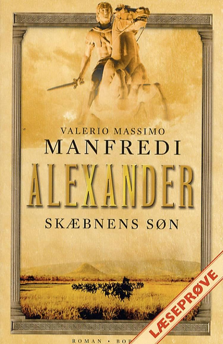 Skæbnes søn - Læseprøve af Valerio Massimo Manfredi