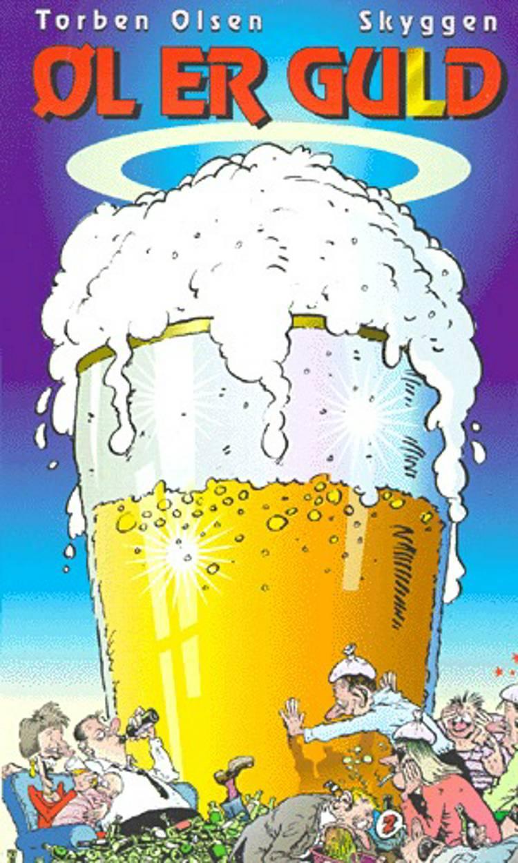 Øl er guld af Torben Olsen