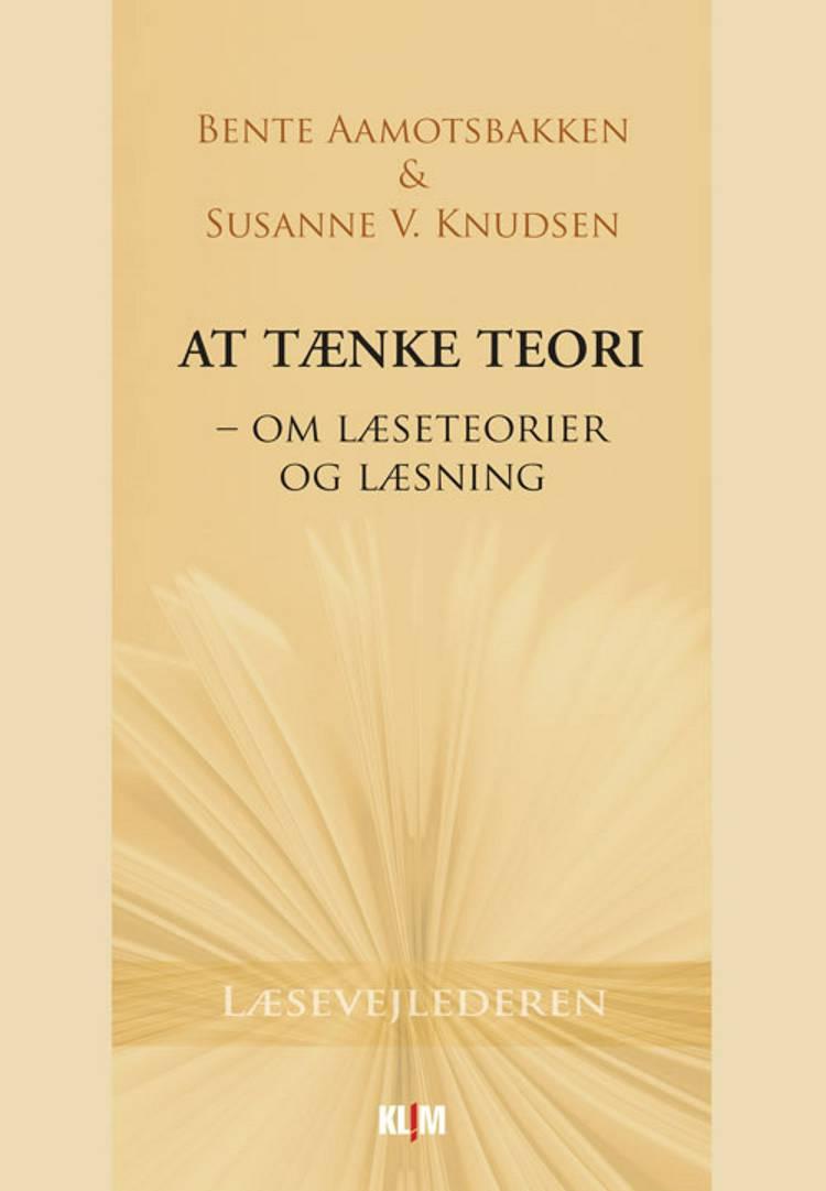 At tænke teori af Bente Aamotsbakken og Susanne V. Knudsen