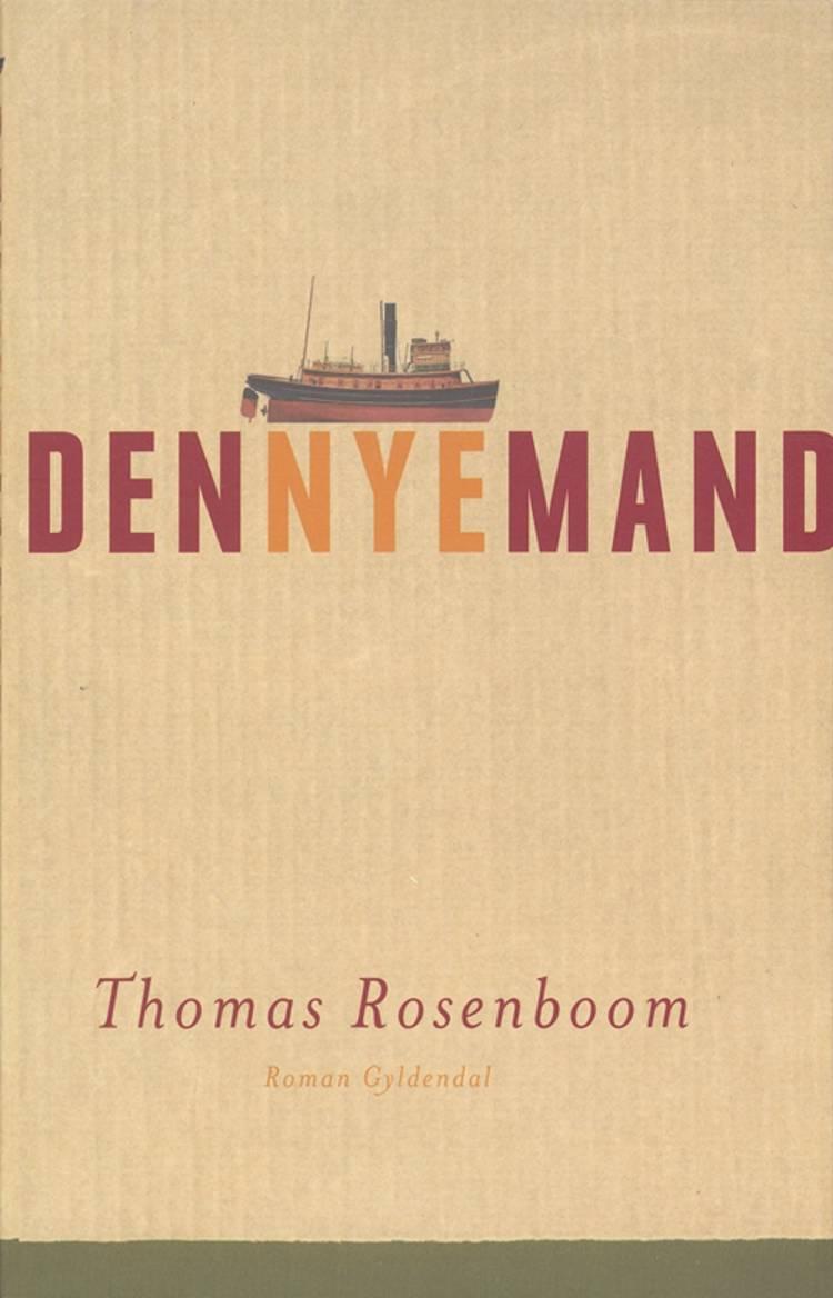 Den nye mand af Thomas Rosenboom