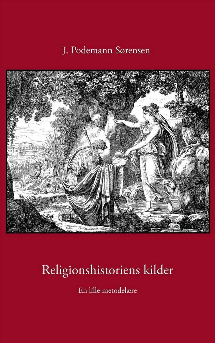 Religionshistoriens kilder af Jørgen Podemann Sørensen