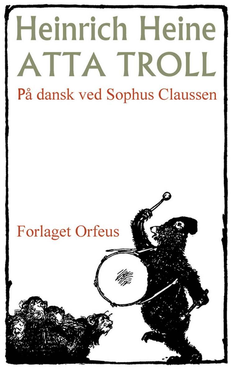 Atta Troll af Heinrich Heine