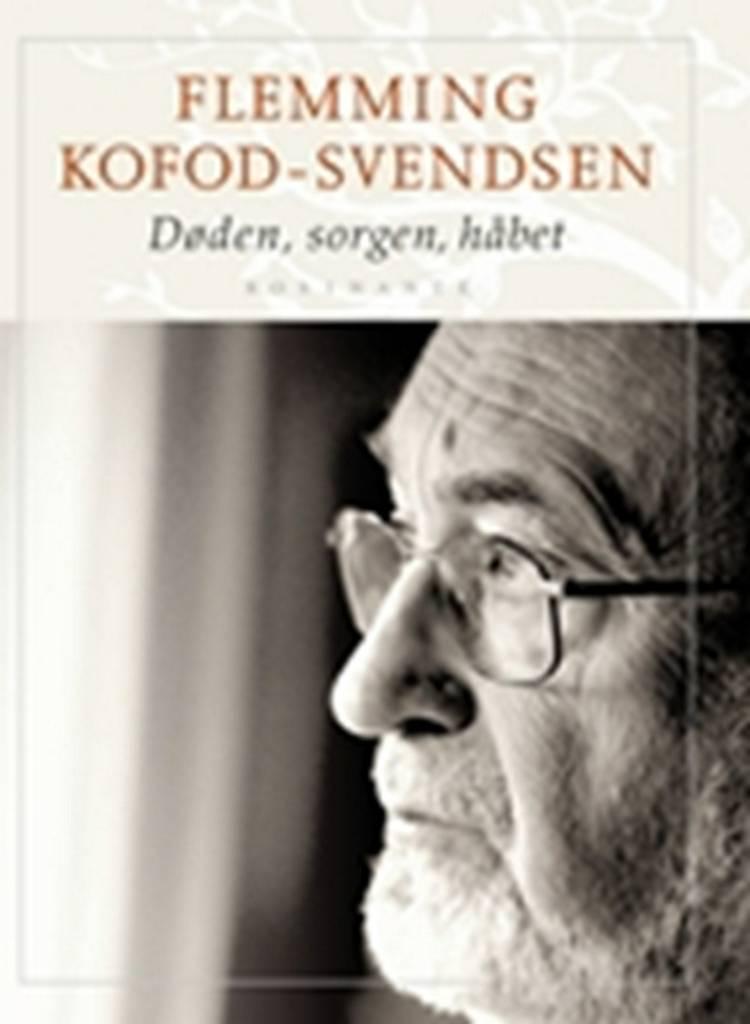 Døden, sorgen, håbet af Flemming Kofod-Svendsen og Flemming Kofod Svendsen