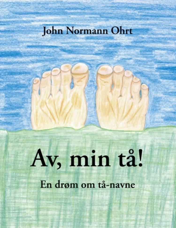 Av, min tå! af John Normann Ohrt