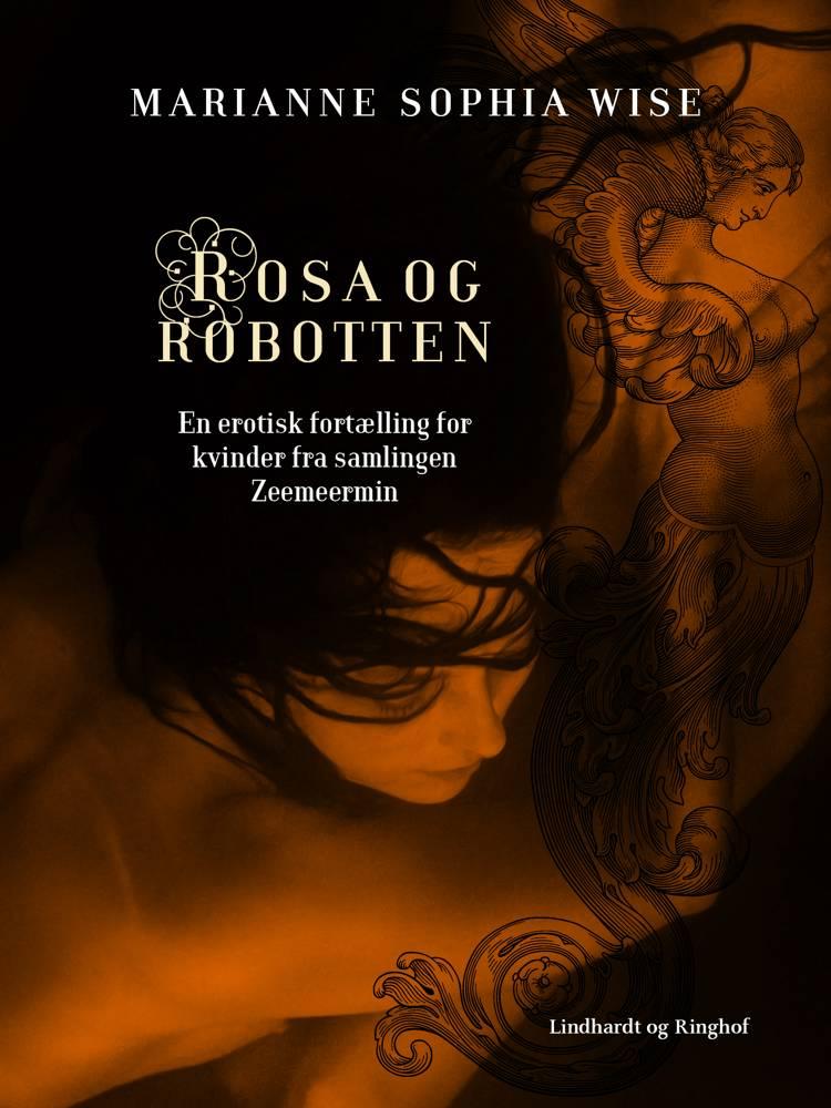 Rosa og robotten af Marianne Sophia Wise