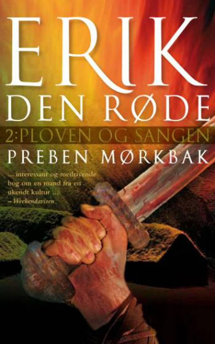 Erik den Røde af Preben Mørkbak