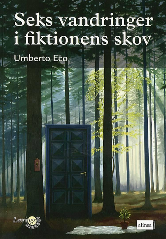 Seks vandringer i fiktionens skov af Umberto Eco