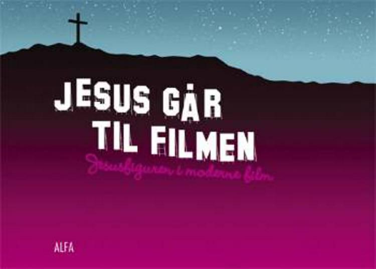 Jesus går til filmen af Bo Torp Pedersen og Ida Auken