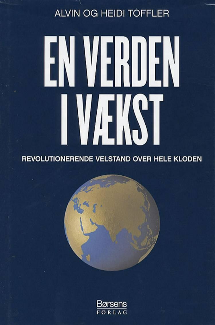 En verden i vækst af Alvin Toffler og Heidi Toffler