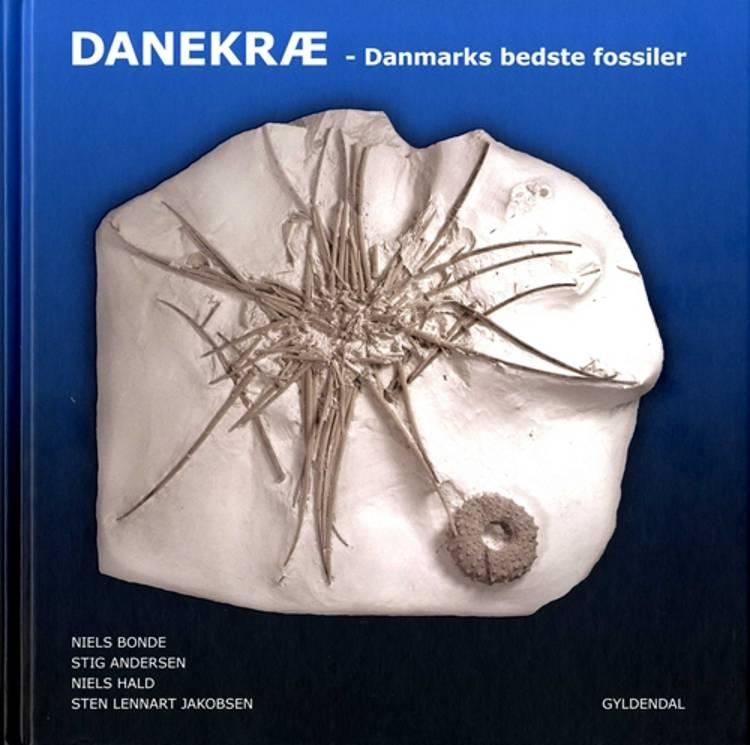 Danekræ - Danmarks bedste fossiler af Niels Bonde, Stig Andersen og Niels Hald m.fl.